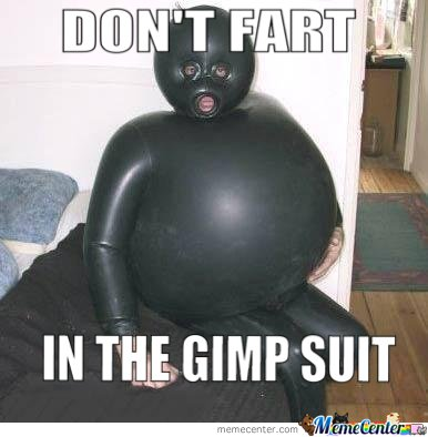 Dont-Fart-In-The-Gimp-Suit_o_124538.jpg